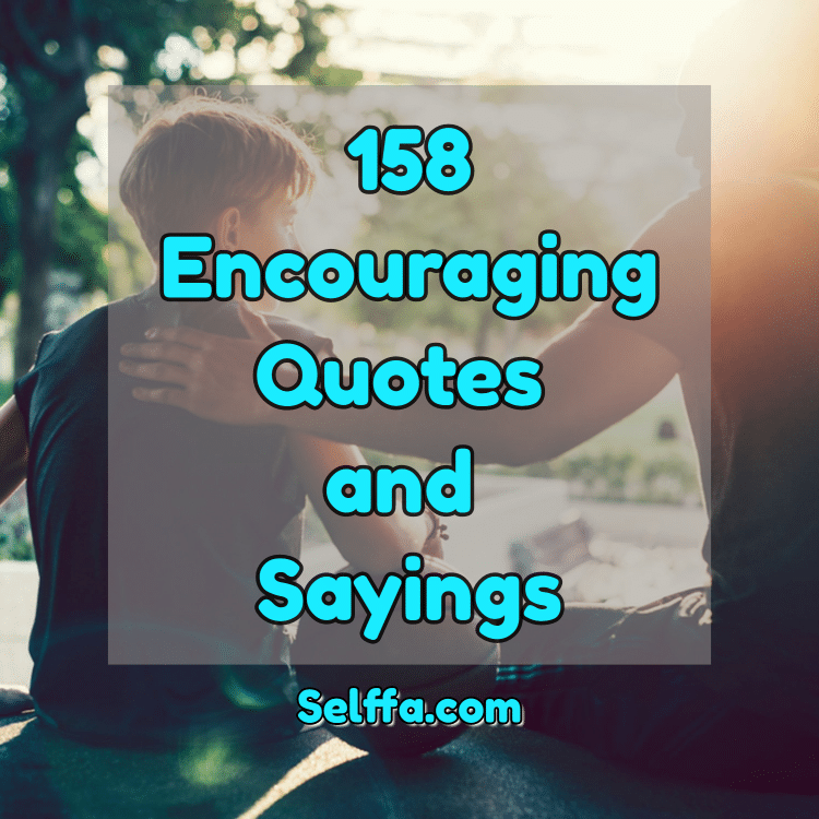 Encouraging Quotes and Sayings