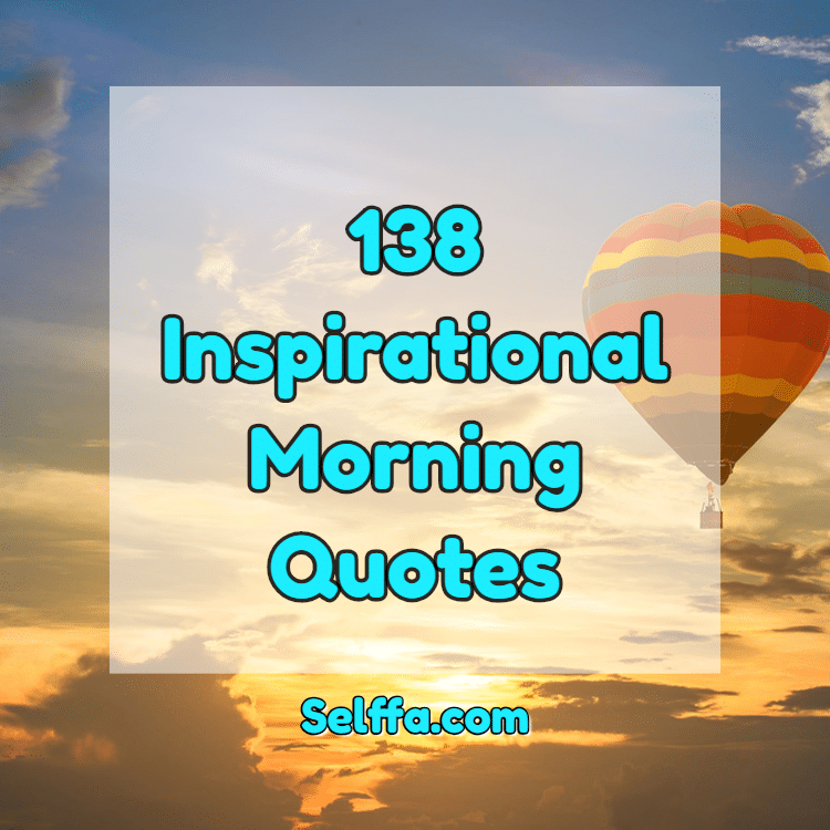 Inspirational Morning Quotes
