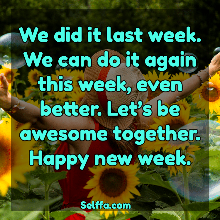 145 New Week Quotes - SELFFA