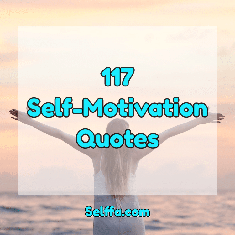 Self-Motivation Quotes