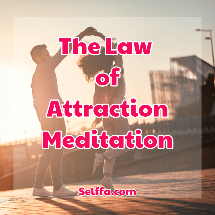meditation law of attraction