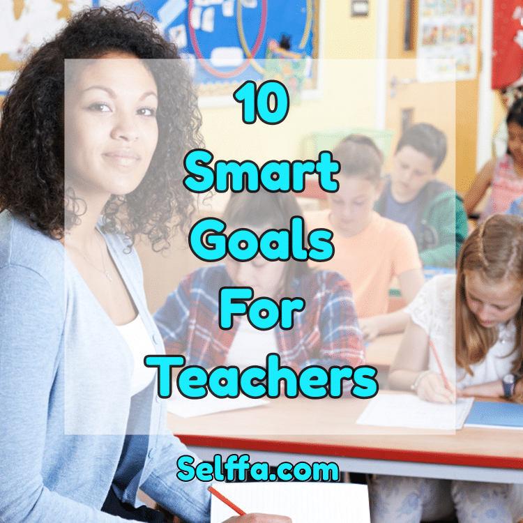 Smart Goals for Teachers