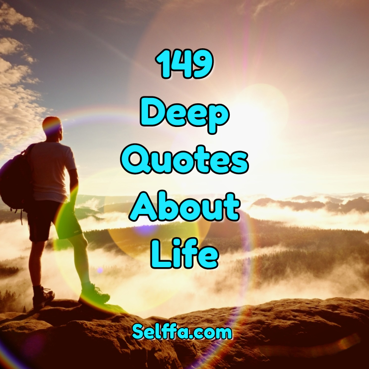 Deep Quotes About Life