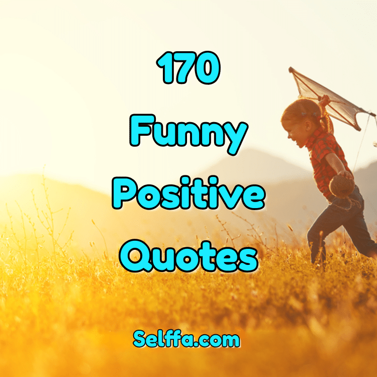 Funny Positive Quotes