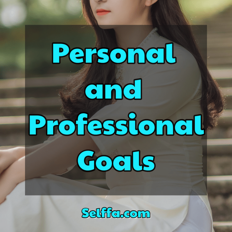 Personal and Professional Goals