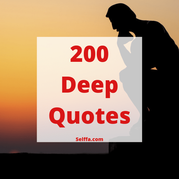 400 Deep Quotes That Will Make You Think (In New Ways) |Deep Mottos