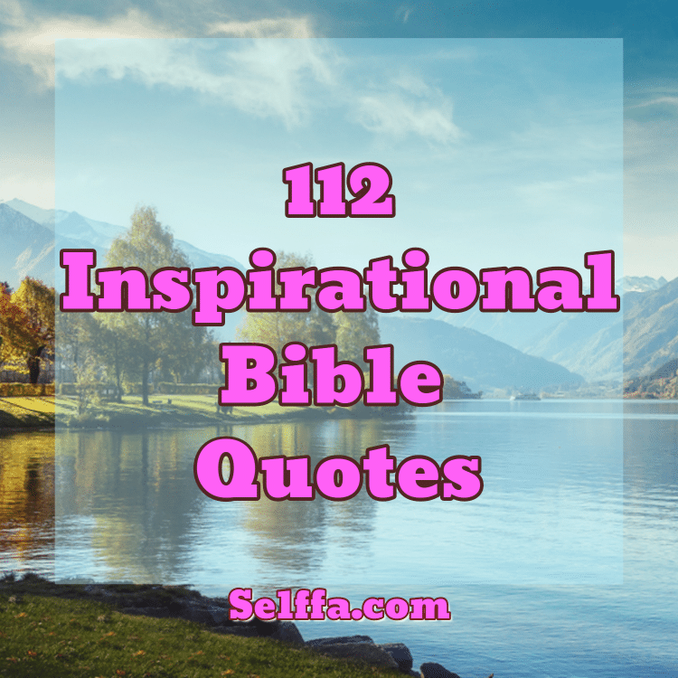 Motivational Quotes From The Bible: 112 Inspirational Bible Quotes And Sayings