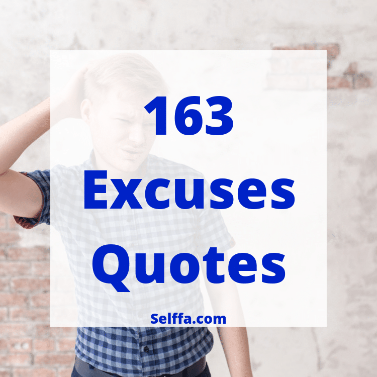 Excuses Quotes