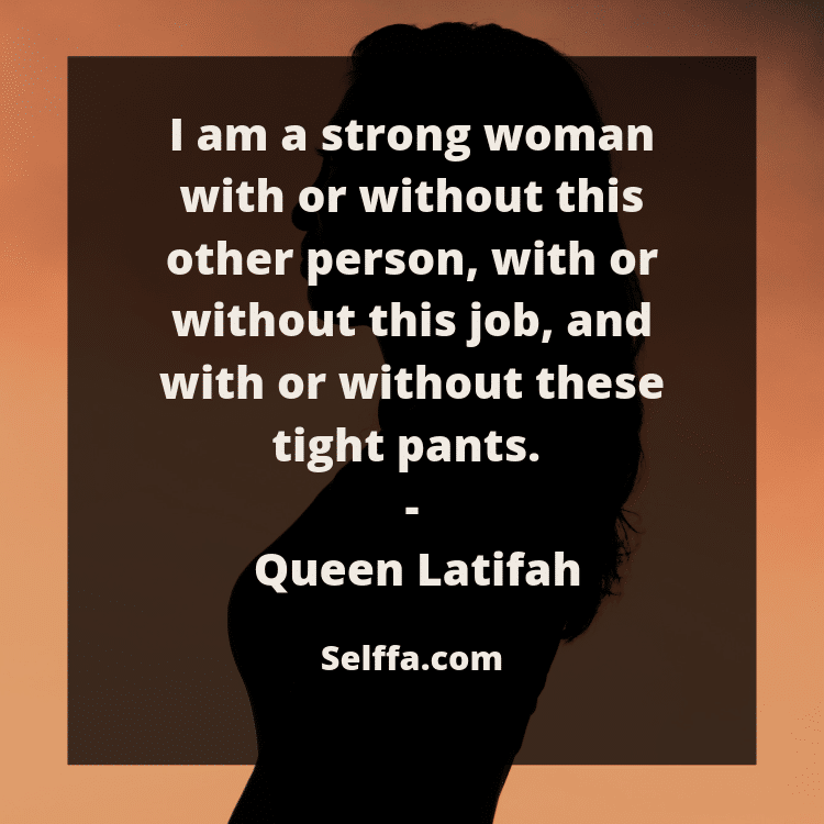 141 Independent Woman Quotes and Sayings - SELFFA