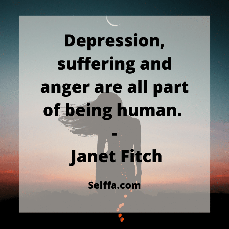 81 Depression Quotes To Help In Difficult Times: 125 Inspirational Quotes For Depression
