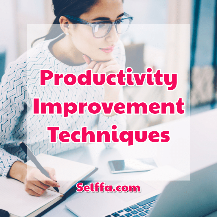 Productivity Improvement Techniques