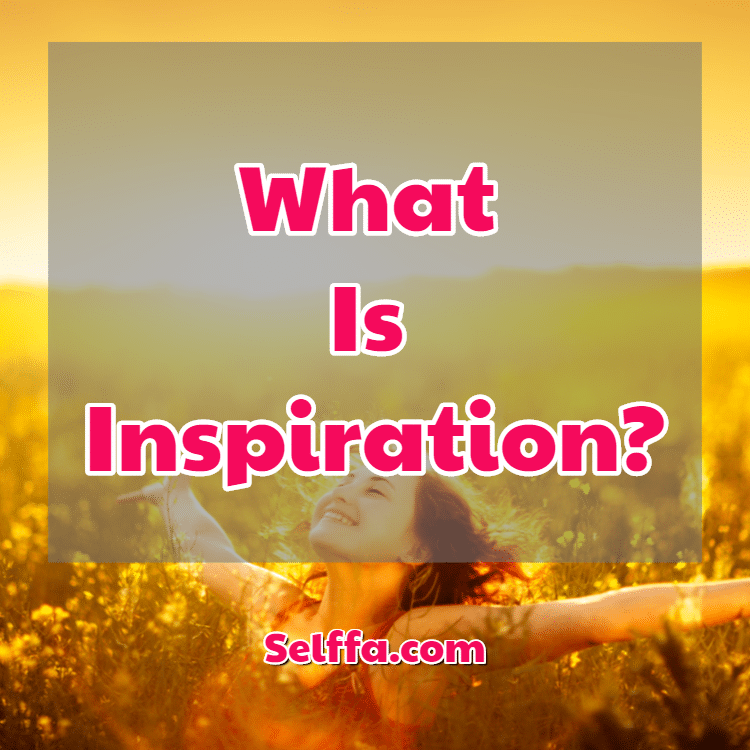 What Is Inspiration