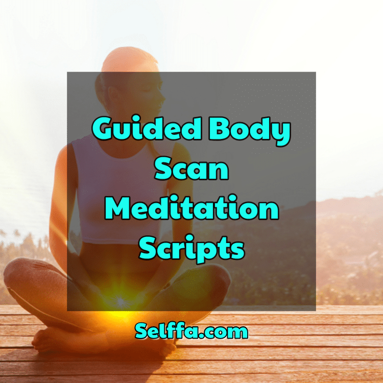 Guided Body Scan Meditation Scripts