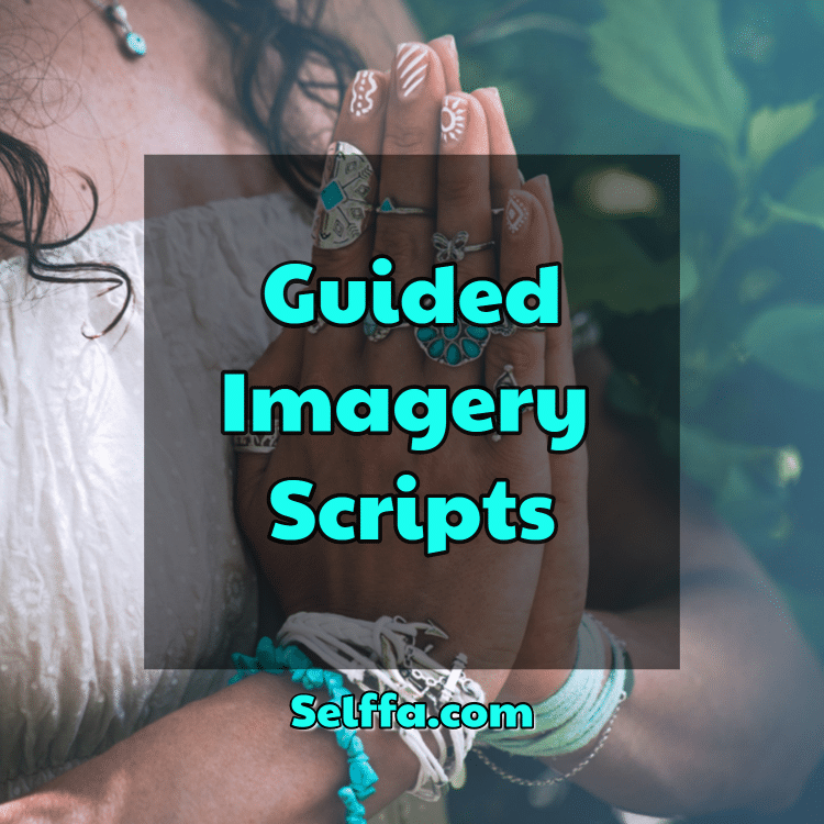 Guided Imagery Scripts