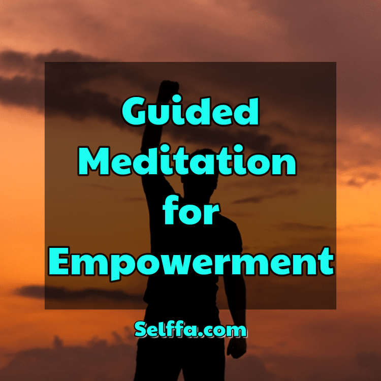 Guided Meditation for Empowerment