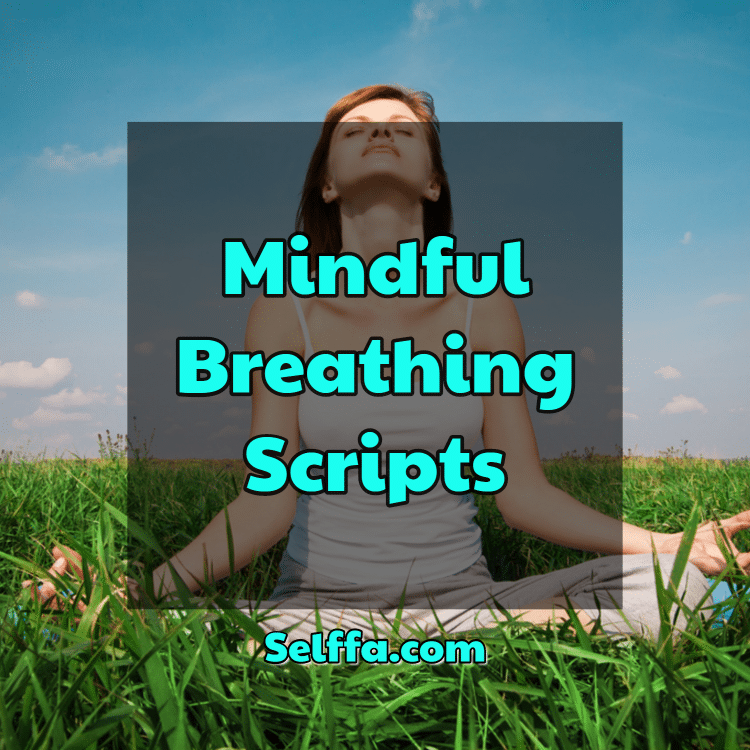 Mindful Breathing Scripts