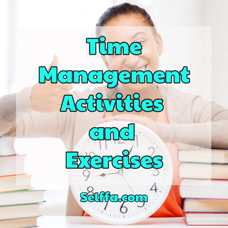 Time Management Activities and Exercises