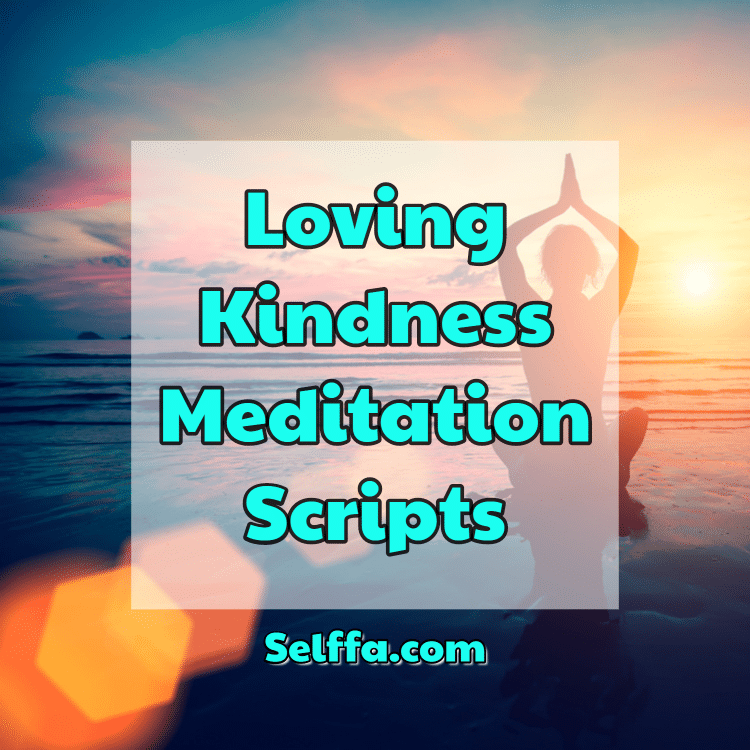 loving kindness meditation script