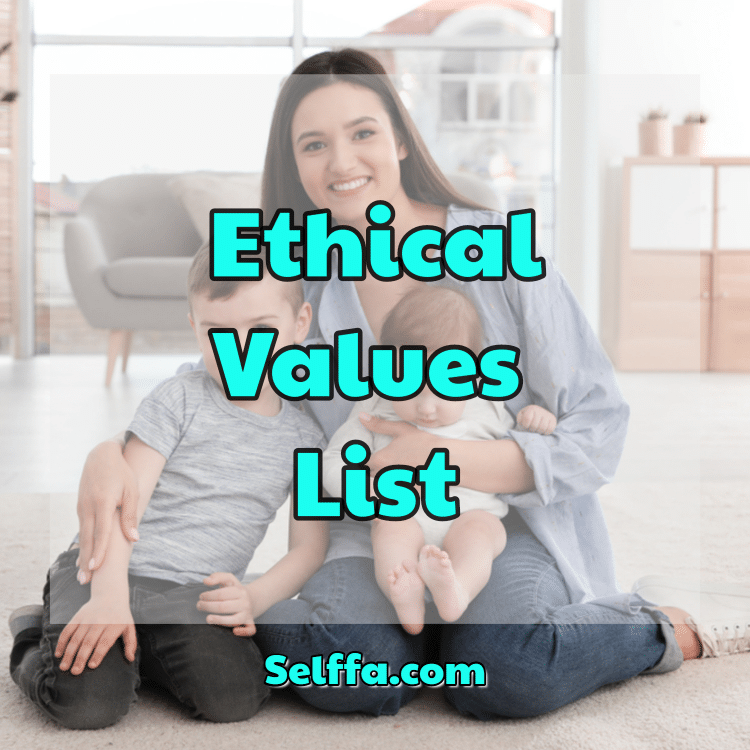Ethical Values List