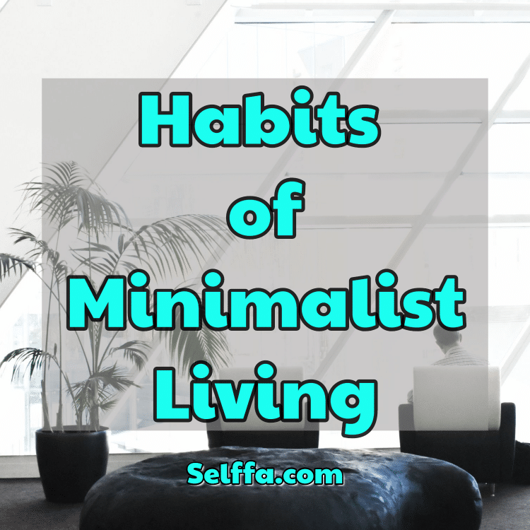 Habits of Minimalist Living