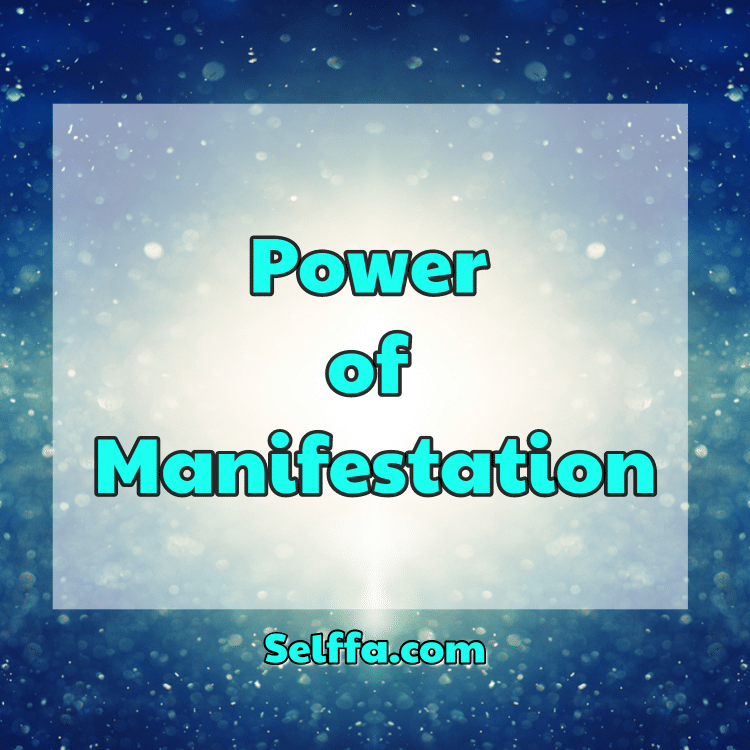 Power of Manifestation