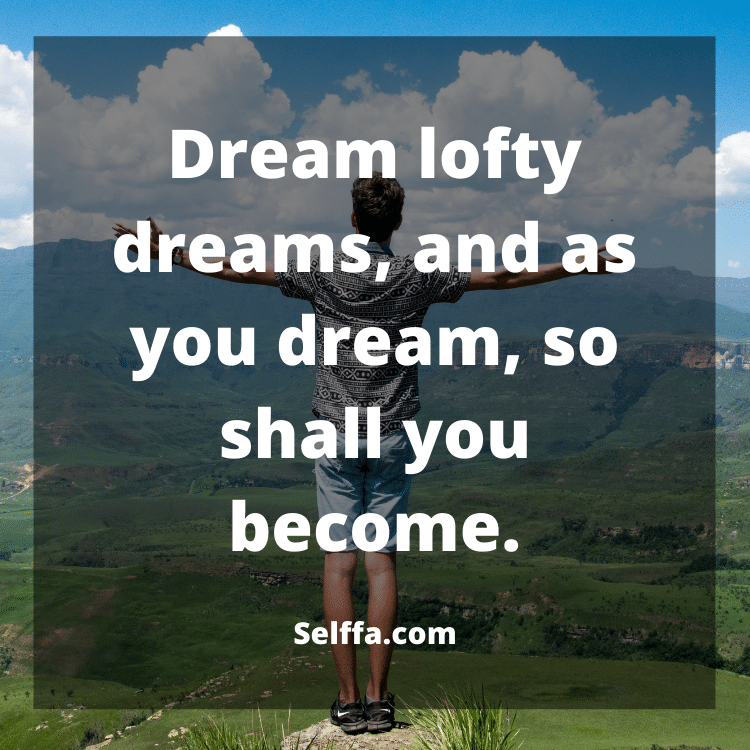 Dream Big Quotes