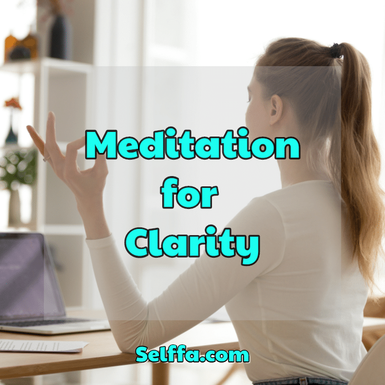 Meditation for Clarity