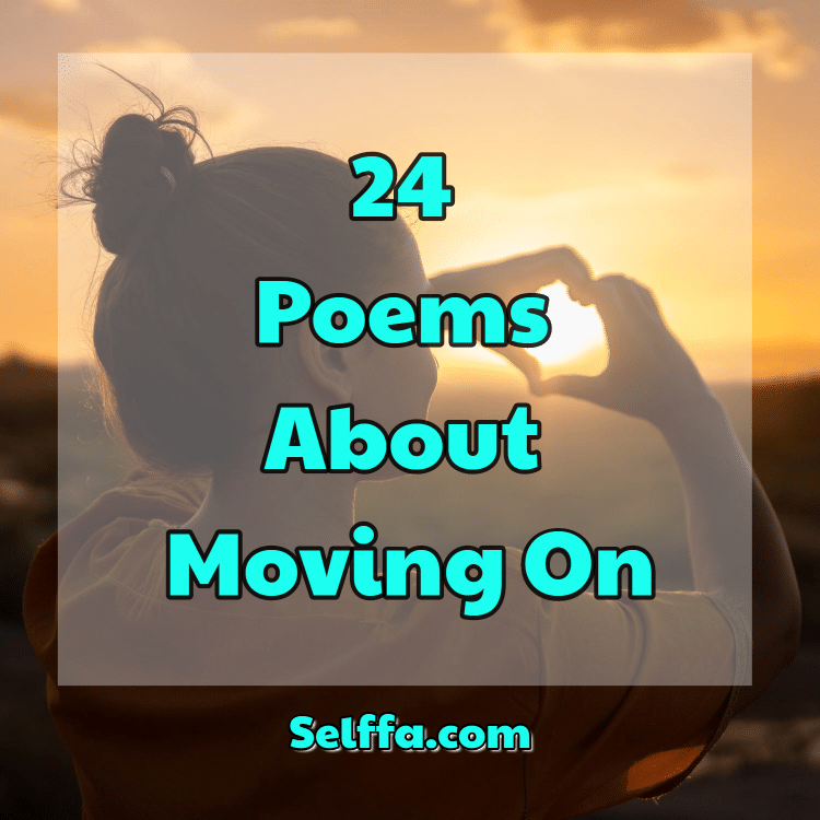 Poems About Moving On
