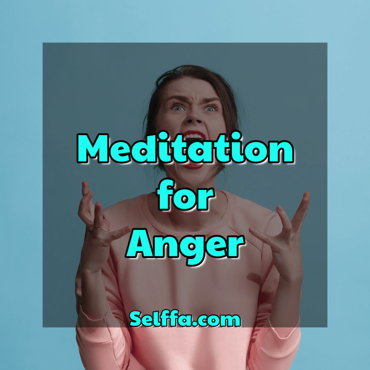 meditation for anger