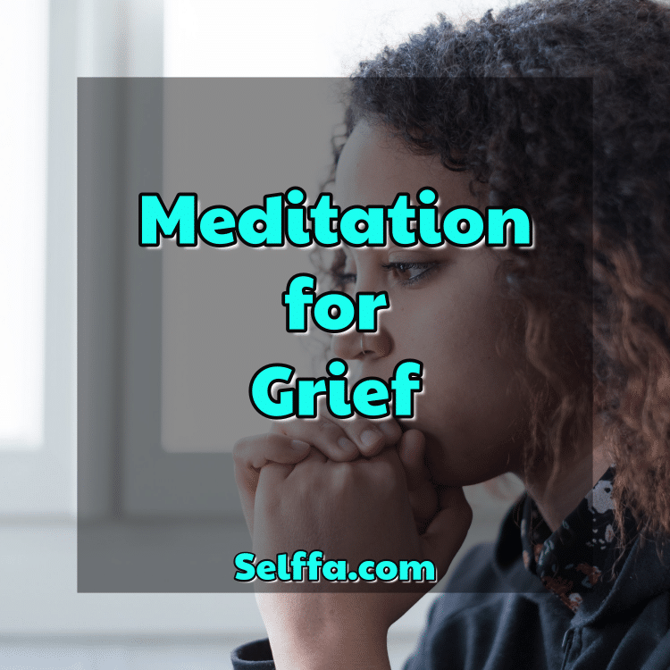 meditation for grief