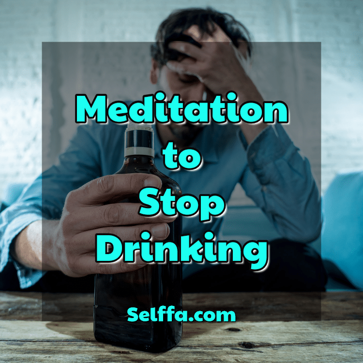 meditation to stop drinking