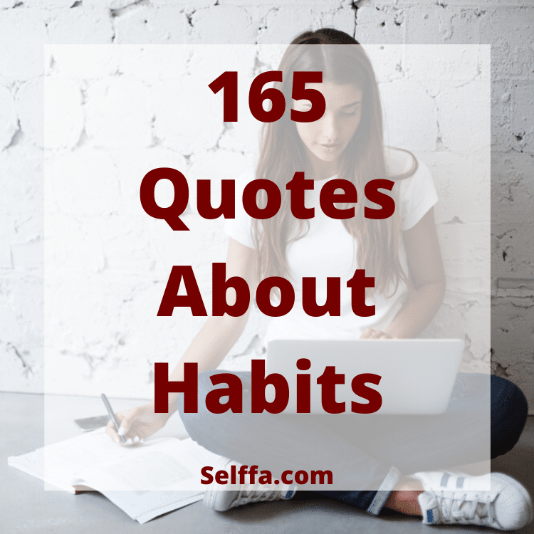 Quotes About Habits