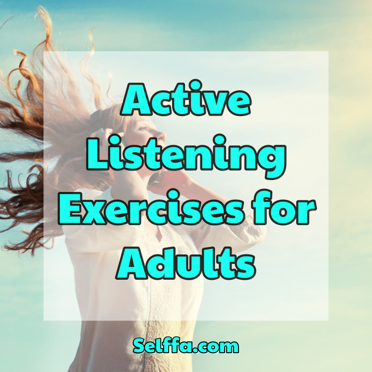 Active Listening Exercises for Adults