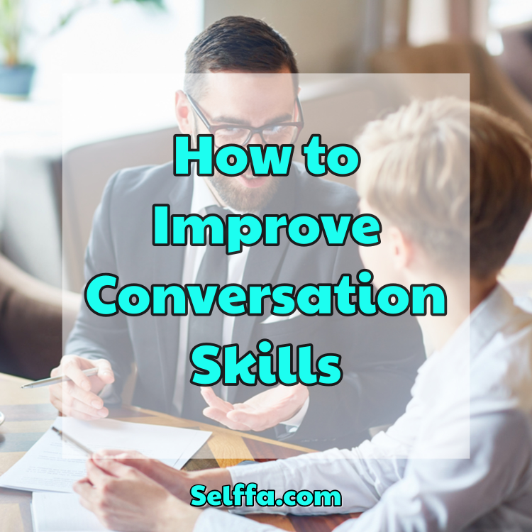 How to Improve Conversation Skills