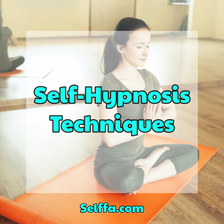 Self-Hypnosis Techniques