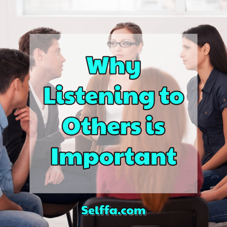 Why Listening to Others is Important