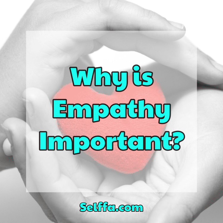 Why is Empathy Important?