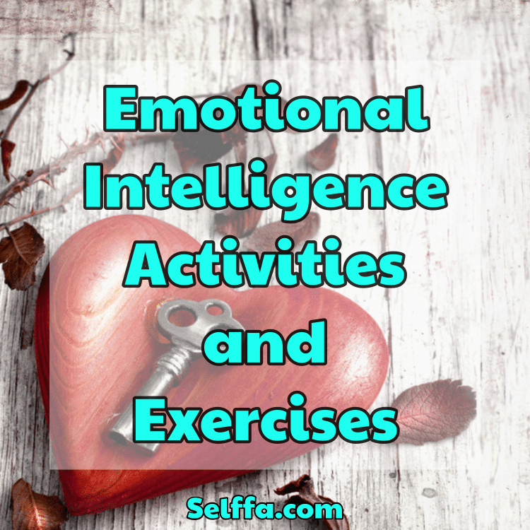 Emotional Intelligence Activities and Exercises