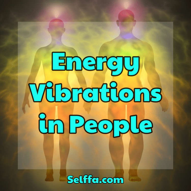 Energy Vibrations in People