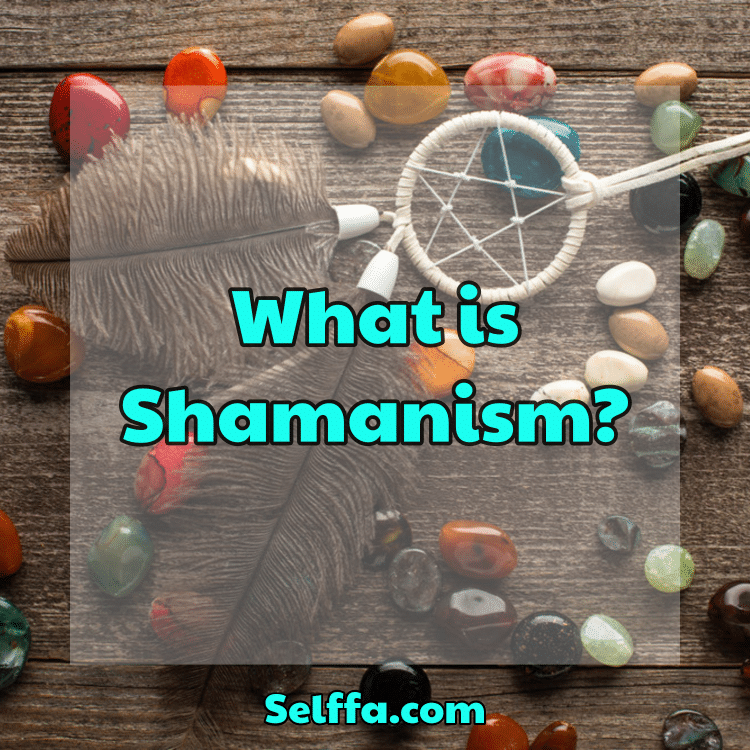 What is Shamanism